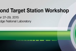 Second Target Station Workshop was held at ORNL, October 27 to 29, 2015