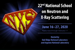 2020 National School on Neutron and X-Ray Scattering